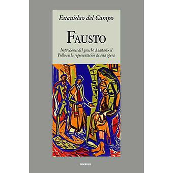 Fausto by del Campo & Estanislao