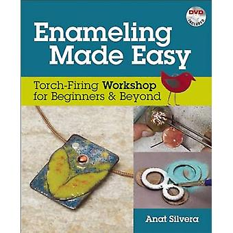 Enameling Made Easy  TorchFiring Workshop for Beginners amp Beyond by Anat Silvera