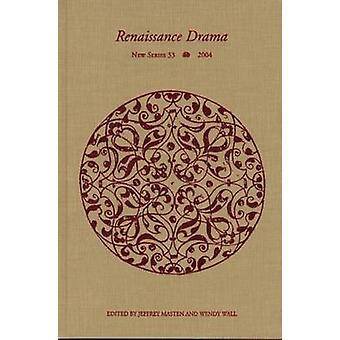 Renaissance Drama by Jeffrey Masten - Wendy Wall - 9780810121997 Book