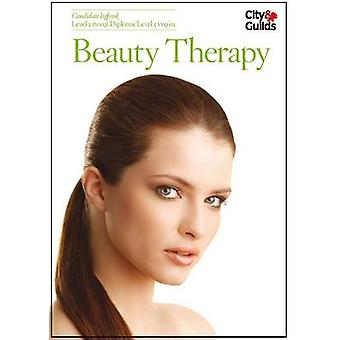 Level 1 NVQ in Beauty Therapy Candidate Logbook by Lorraine Nordmann