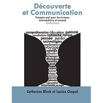 Decouverte et Communication - Francais Oral Pour les Niveaux Intermedi