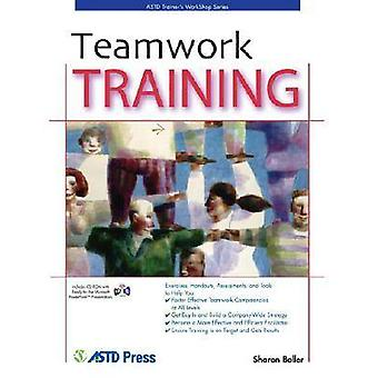Teamwork Training by Sharon Boller - 9781562864101 Book