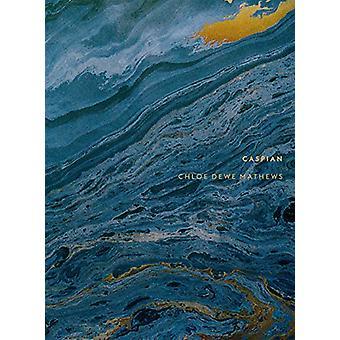 Chloe Dewe Mathews - Caspian - The Elements by Chloe Dewe Mathews - 978