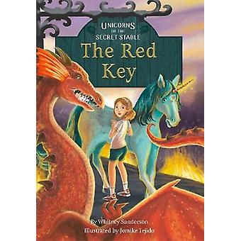 Unicorns of the Secret Stable - The Red Key Book 4) by Whitney Sanders
