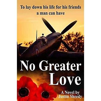 No Greater Love by Justin Sheedy - 9781760790844 Book