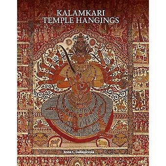 Kalamkari Temple Hangings by Anna L. Dallapiccola - 9781851778676 Book
