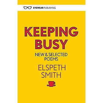 Keeping Busy by Elspeth Smith - 9781908998927 Book