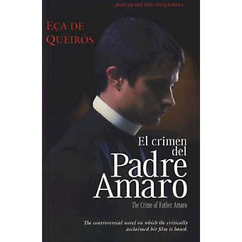 De misdaad van vader Amaro (nieuwe editie) door Eca de Queiros - Nan Flana