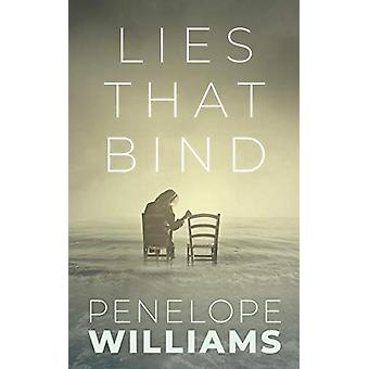 Lies that Bind by Penelope Williams - 9781459745148 Book