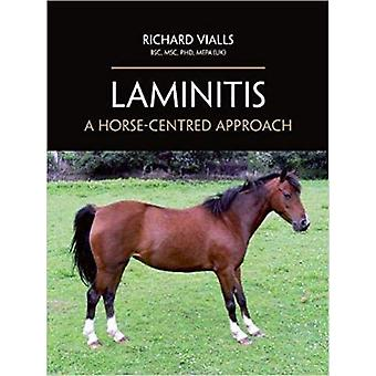 Laminitis - A Horse-Centred Approach by Richard Vialls - 9781908809865