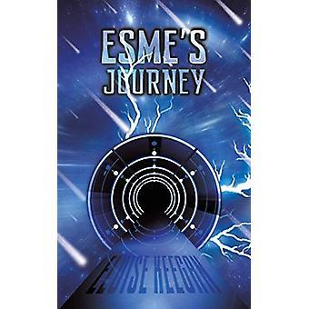 Esme's Journey by Eloise Keegan - 9781528932134 Book