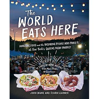 The World Eats Here by Wang & JohnGarner & Storm