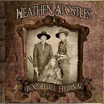 Heathen Apostles - Boot Hill Hymnal [CD] USA import