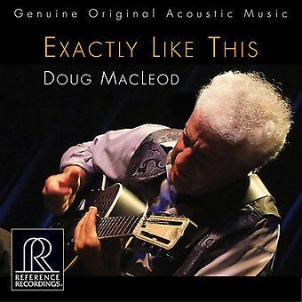 Doug Macleod - Exactly Like This [CD] USA import
