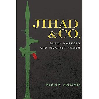 Jihad & Co.: Svarte markeder og islamistisk makt