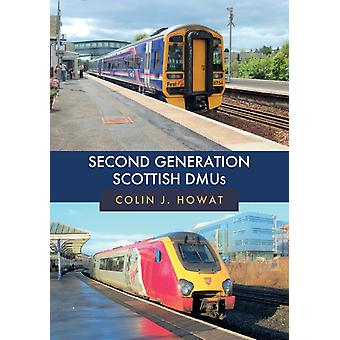 Second Generation Scottish DMUs by Howat & Colin J.