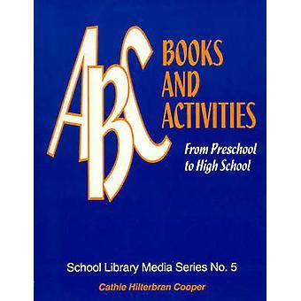 ABC Livros e Atividades - Da Pré-Escola ao Ensino Médio por Cathie Hil