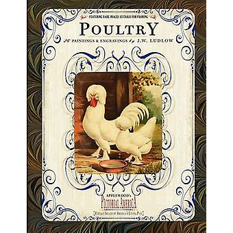 Poultry - 26 Paintings and Engravings by J. W. Ludlow by J Ludlow - 97
