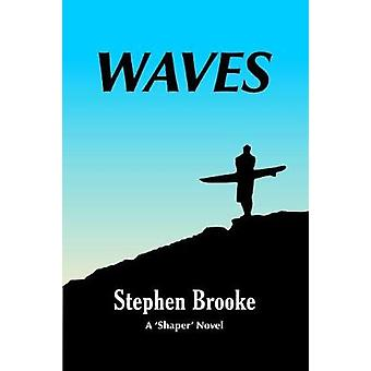 Waves by Stephen Brooke - 9781937745394 Book