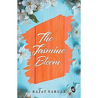 The Jasmine Bloom by Rajat Narula - 9789387022010 Book
