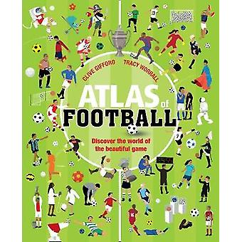 Atlas of Football Celebrate the UEFA European Championship 2021 with extraordinary football facts and stats