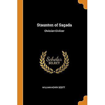 Staunton of Sagada: Christian Civilizer