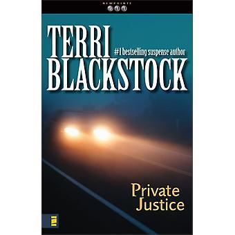 Private Justice von Terri Blackstock
