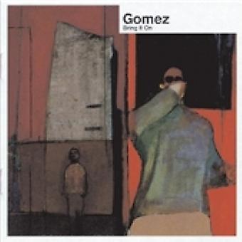Gomez Trazê-lo em CD