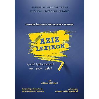 Aziz woordenboek : medische basistermen 9789198623604