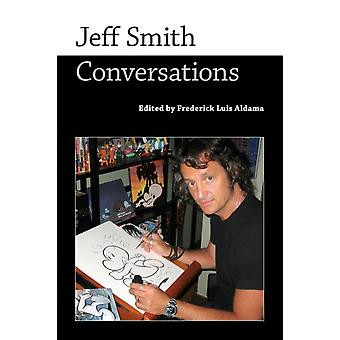 Jeff Smith by Edited by Frederick Luis Aldama