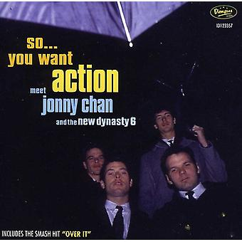Chan, Jonny & New Dynasty 6 - So You Want Action [CD] USA import