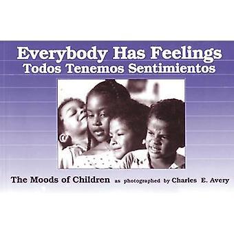 Everybody Has Feelings = - Todos Tenemos Sentimientos  - the Moods of C
