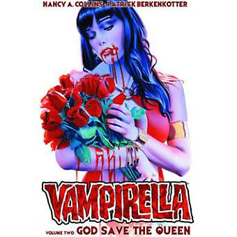 Vampirella - God Save the Queen - Volume 2 by Nancy A. Collins - Patric