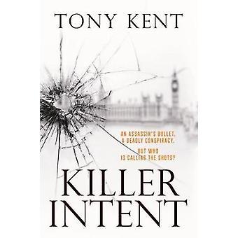 KILLER INTENT by KILLER INTENT - 9781783963829 Book