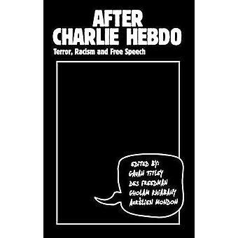 Après Charlie Hebdo - terreur - racisme et de la liberté d'expression par Gavan Titley