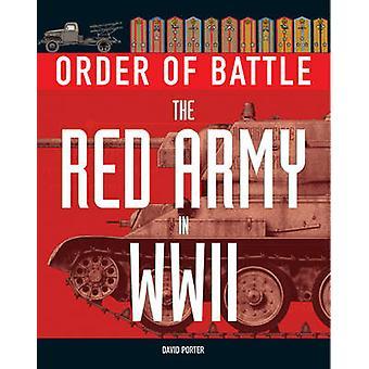 戦闘序列 - デービッド ・ ポーター - 978190 によって第二次世界大戦の赤い軍隊