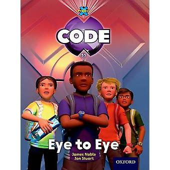 Project X Code - Control Eye to Eye by James Noble - Karen Ball - Mari