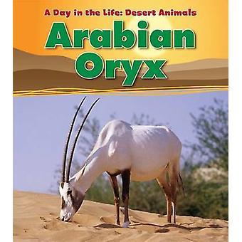 Arabische Oryx-Antilope von Anita Ganeri - 9781406221220 Buch