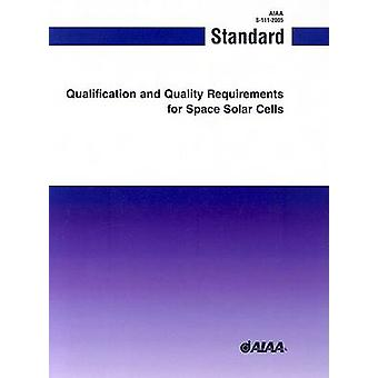 Qualification and Quality Requirements for Space Solar Cells (S-111-2