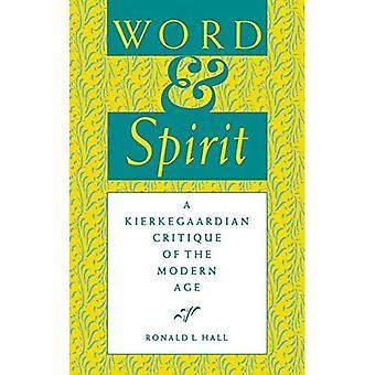 Wort und Geist: eine Kierkegaardsche Kritik der moderne