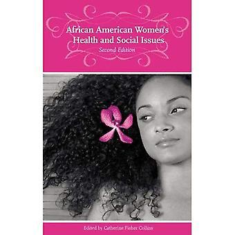 African American vrouw gezondheids- en sociale kwesties