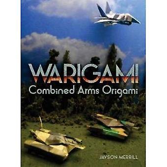 Warigami: Interarmes Origami