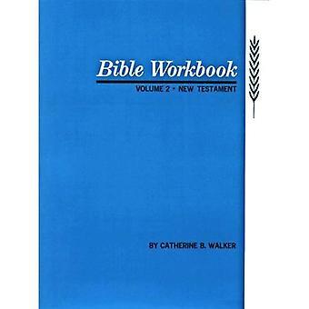 Bibeln arbetsbok: Nya Testamentet v. 2