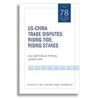US-China Trade Disputes: Rising Tide, Rising Stakes (Policy Analyses in International Economics)