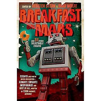 Ontbijt op Mars en 37 andere verrukkelijke Essays