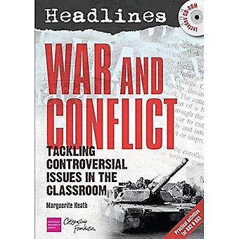 Krig och konflikt: undervisning kontroversiella frågor (rubriker)