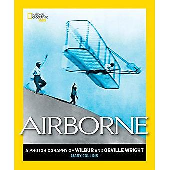 No ar: Uma fotobiografia de Wilbur e Orville Wright (Photobiographies geográfico nacional)