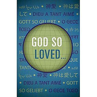God So Loved... (Pack of 25) (Proclaiming the Gospel)