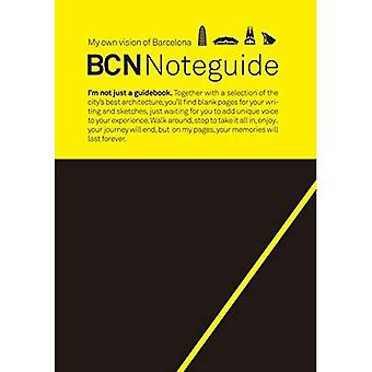 BCN Noteguide, My own vision of Barcelona