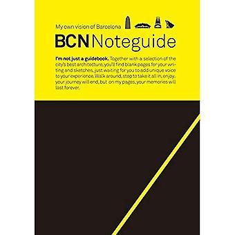 BCN Noteguide, oma näkemys Barcelona